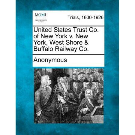 United States Trust Co  Of New York V  New York  West Shore   Buffalo Railway Co