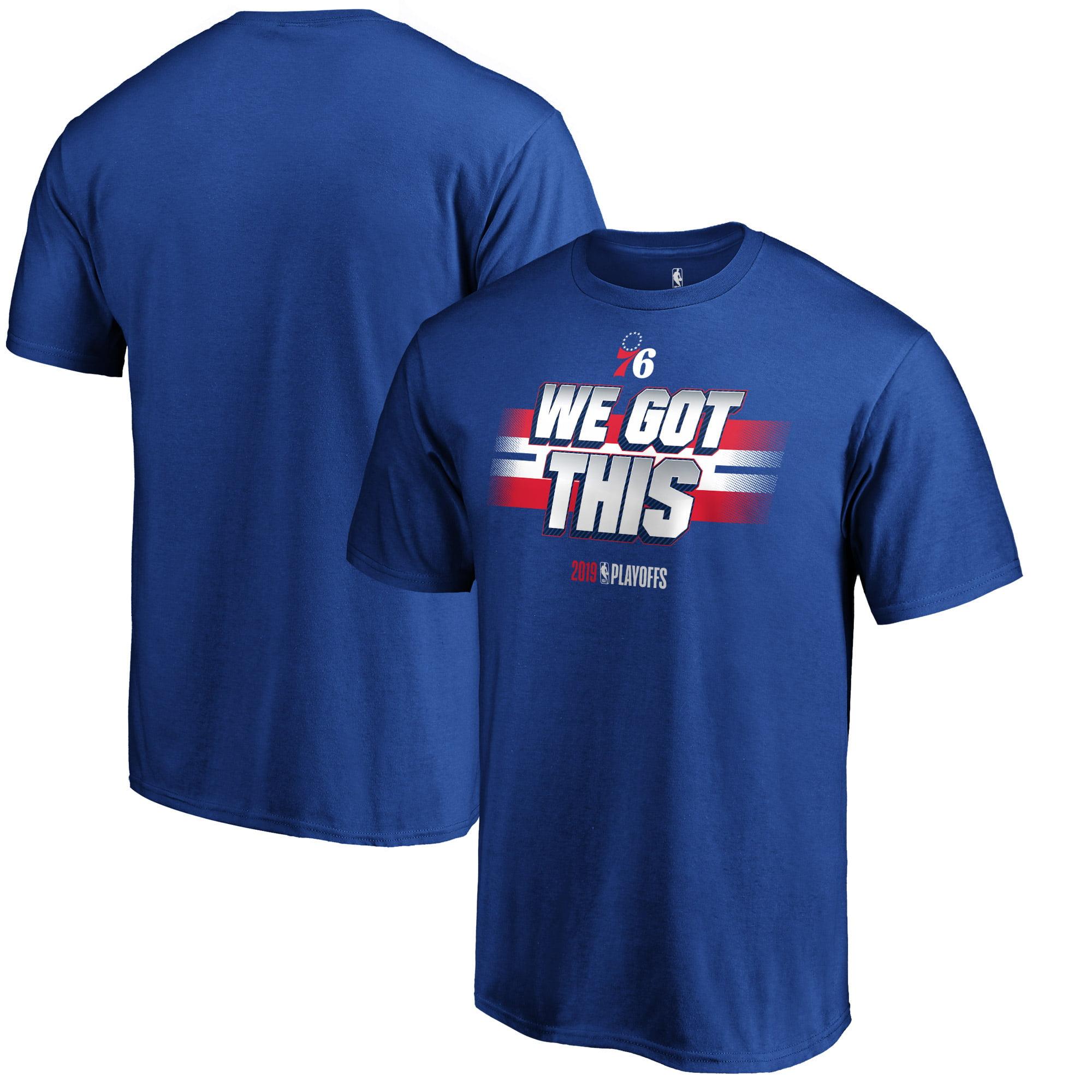 Philadelphia 76ers Fanatics Branded 2019 NBA Playoffs Bound All You Got T-Shirt - Royal