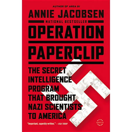 Operation Paperclip : The Secret Intelligence Program That Brought Nazi Scientists to America (Paperback)