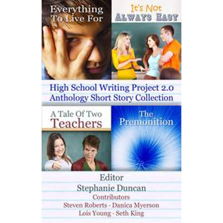 High School Writing Project 2.0 Anthology Short Story Collection - eBook (Writing A Halloween Short Story)