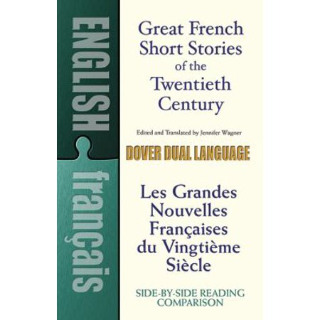 Great French Short Stories Of The Twentieth Century   Les Grandes Nouvelles Francaises Du Vingtieme Siecle  A Dual Language Book