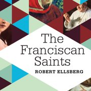 The Franciscan Saints - Audiobook