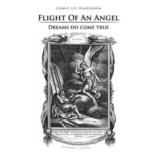 Flight of an Angel: Dreams Do Come True