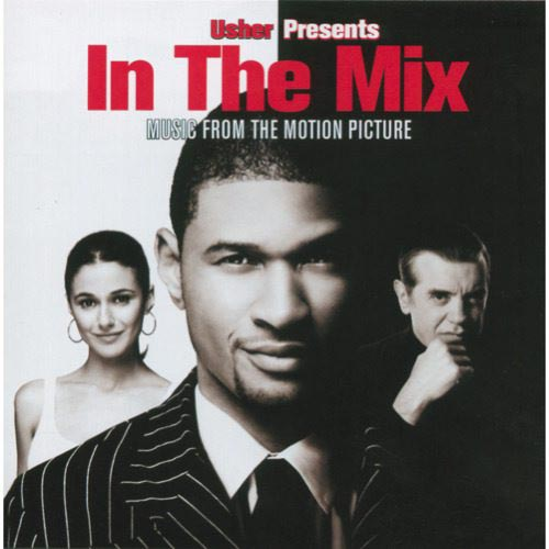 Usher Presents In The Mix Soundtrack (Edited)