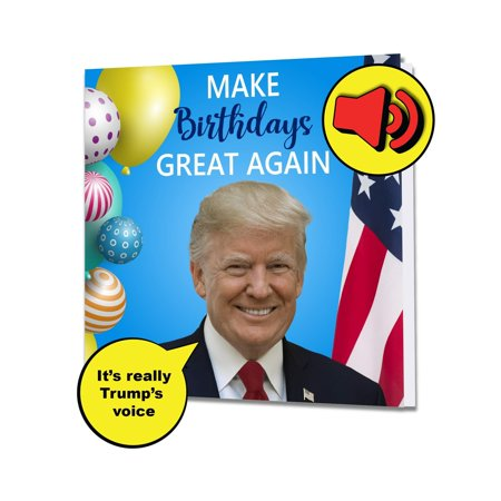 Singing President Trump Birthday Greeting Card - Real Voice - Funny Patriotic Donald Birthday Anniversary 4th July Mothers Day Gifts for Men Dad Mom Husband Wife Dad Brother Sister