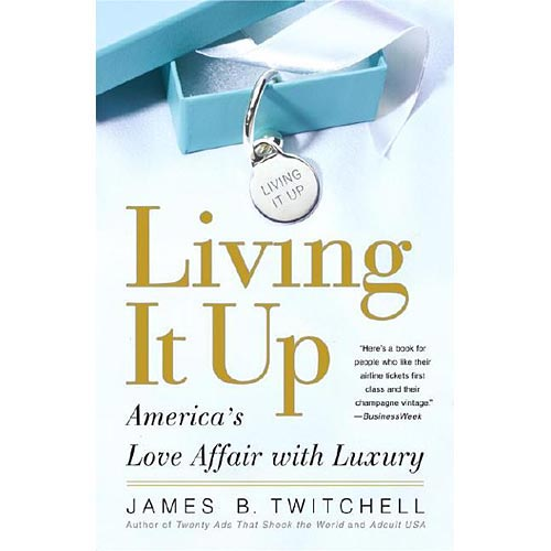 Living It Up: America's Love Affair with Luxury