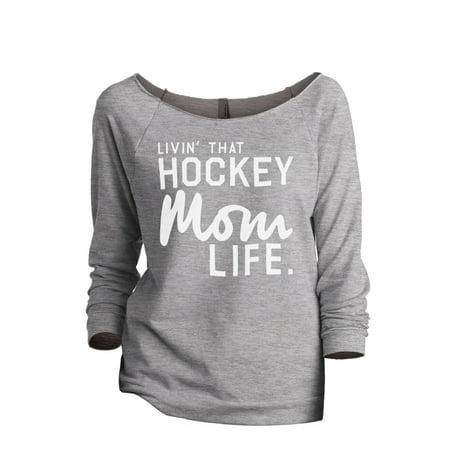 Thread Tank Livin' That Hockey Mom Life Women's Fashion Slouchy 3/4 Sleeves Raglan Sweatshirt Sport Grey -