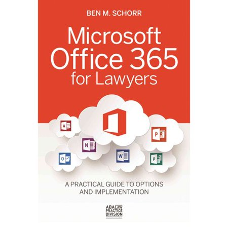 Microsoft Office 365 for Lawyers: A Practical Guide to Options and Implementation Promo Code