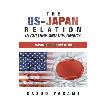 The Us-Japan Relation in Culture and Diplomacy : Japanese