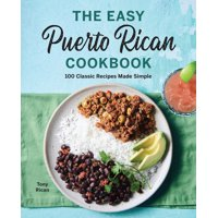 The Easy Puerto Rican Cookbook (Paperback)