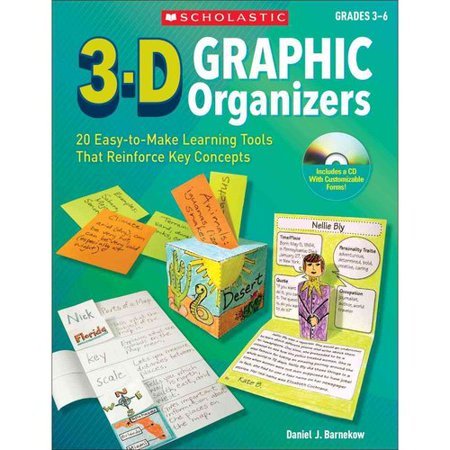 3-D Graphic Organizers: 20 Innovative, Easy-to-Make Learning Tools That Reinforce Key Concepts and Motivate... by