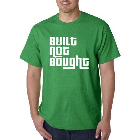 New Way 871 - Unisex T-Shirt Built Not Bought Race Car Tuner Mechanic XL Kelly Green