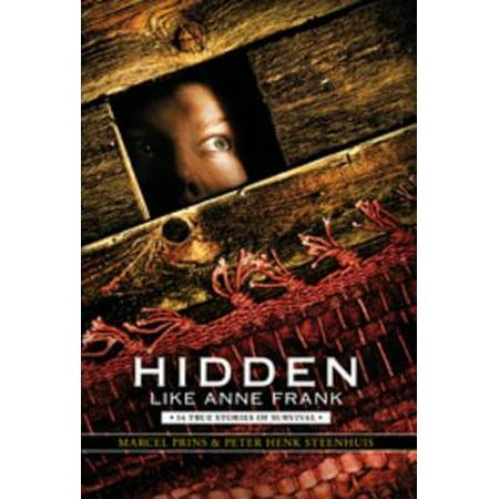 Hidden Like Anne Frank: 14 True Stories of Survival -