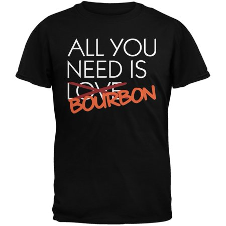 Valentine's Day - All You Need is Bourbon Black Adult T-Shirt - Valentines Day Crafts For Adults