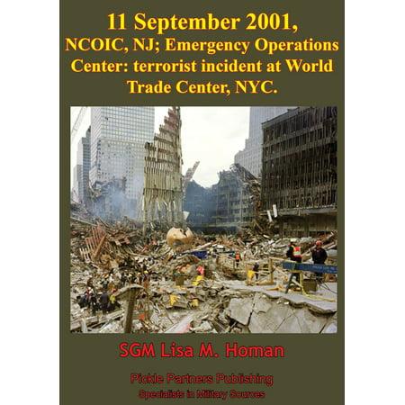 11 September 2001, NCOIC, NJ; Emergency Operations Center: Terrorist Incident At World Trade Center, NYC -