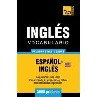 Vocabulario Espanol-Ingles Americano - 3000 Palabras Mas Usadas