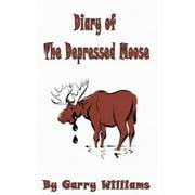 Diary of The Depressed Moose - eBook