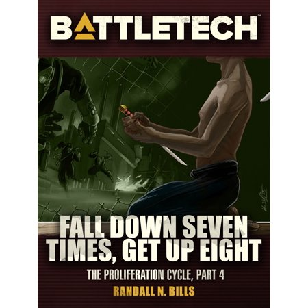 BattleTech: Fall Down Seven Times, Get Up Eight -