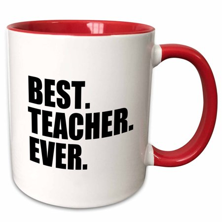 3dRose Best Teacher Ever - School Teacher and Educator gifts - good way to say thank you for great teaching - Two Tone Red Mug,