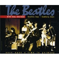 Beatles Bop-Hamburg Days