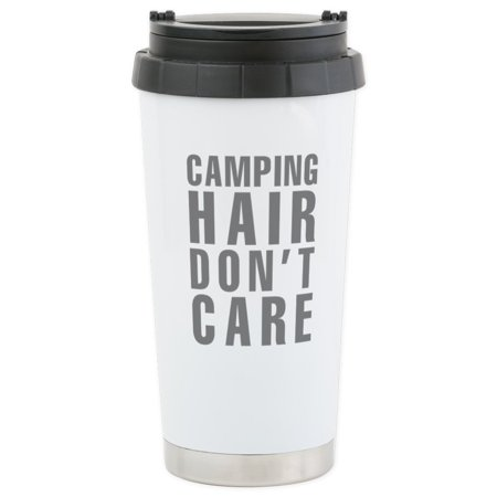 CafePress - Camping Hair Don't Care Stainless Steel Travel Mug - Stainless Steel Travel Mug, Insulated 16 oz. Coffee