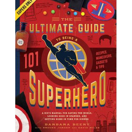 The Ultimate Guide to Being a Superhero (Accessory Timer Manual)