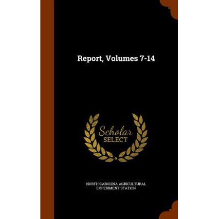Report, Volumes 7-14