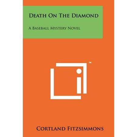 Death on the Diamond : A Baseball Mystery Novel (Cortland Collection)