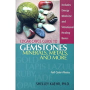 Edgar Cayce Guide to Gemstones, Minerals, Metals, and More