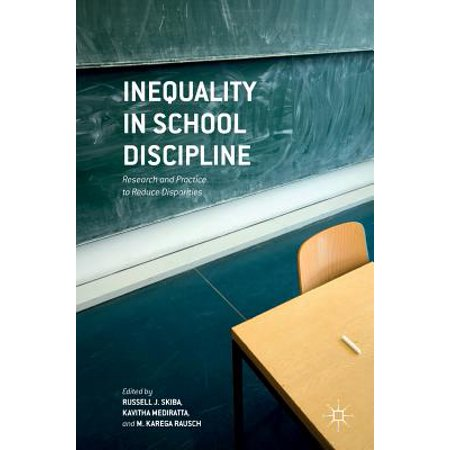 Inequality in School Discipline : Research and Practice to Reduce