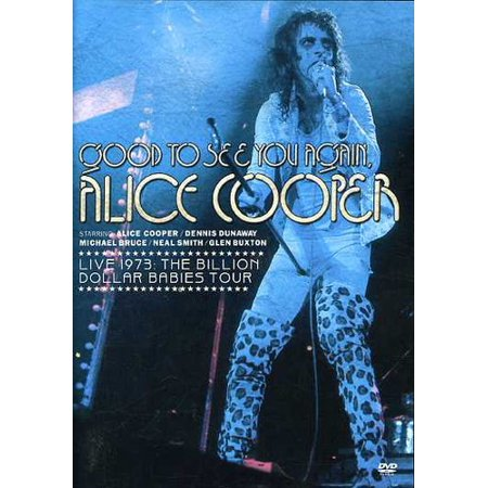 Image of Alice Cooper: Good to See You Again - Live 1973 The Billion Dollar Babies Tour (DVD)