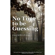 No Time to be Guessing - eBook