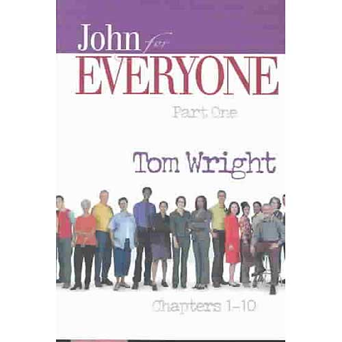 John for Everyone: Chapters 1-10