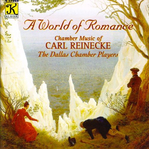 World Of Romance: Chamber Music Of Carl Reinecke