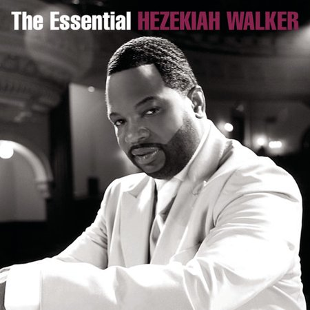 The Essential Hezekiah Walker (CD) (Sheet Music For Grateful By Hezekiah Walker)