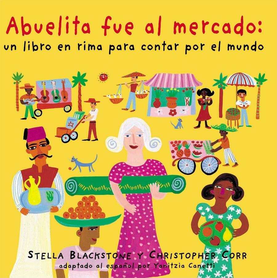 Abuelita Fue Al Mercado a Round-The World Counting Rhyme (Paperback)