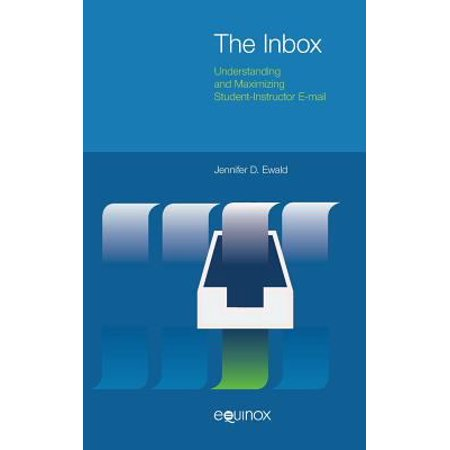 The Inbox  Understanding And Maximizing Student Instructor E Mail