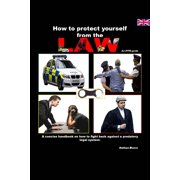 How to Protect Yourself From the Law - eBook