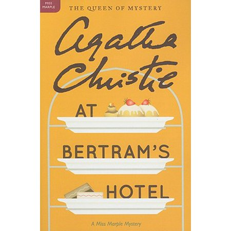 At Bertram's Hotel : A Miss Marple Mystery