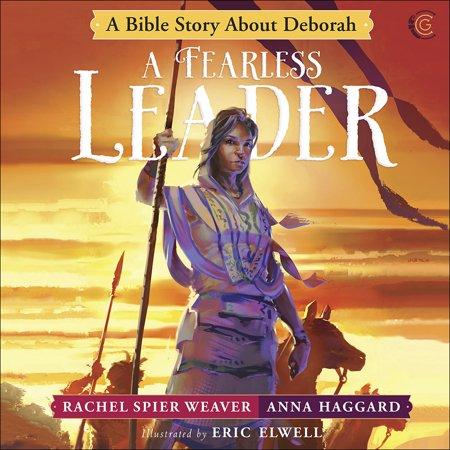 A Fearless Leader: A Bible Story about Deborah (Hardcover)](Deborah Judges)