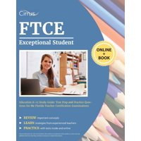 FTCE Exceptional Student Education K-12 Study Guide: Test Prep and Practice Questions for the Florida Teacher Certification Examinations (Paperback)