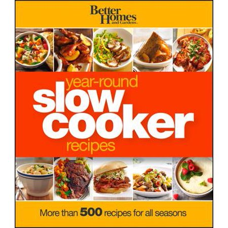 Better Home And Garden Halloween Recipes (Better Homes and Gardens Year-Round Slow Cooker Recipes : More than 500 Recipes for All)