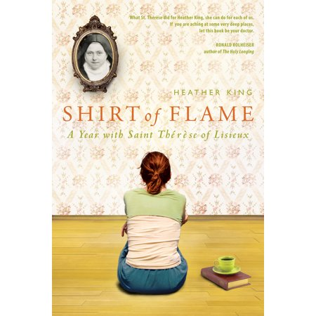 Shirt of Flame : A Year with St. Therese of Lisieux