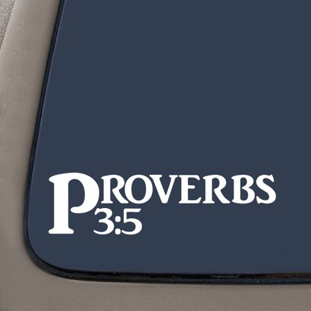 Proverbs 3:5 Bible Verse Decal Sticker | 7.5-Inches By 2-Inches | Religious Motivational Inspirational Educational | White Vinyl