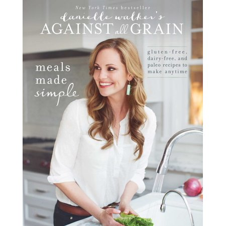 Danielle Walker's Against All Grain: Meals Made Simple: Gluten-Free, Dairy-Free, and Paleo Recipes to Make Anytime - Paleo Halloween Meals