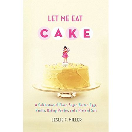 Let Me Eat Cake - eBook