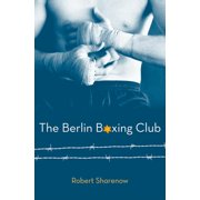 The Berlin Boxing Club (Hardcover)
