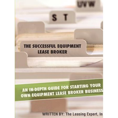 The Successful Equipment Lease Broker