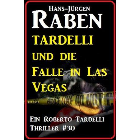 Tardelli und die Falle in Las Vegas: Ein Roberto Tardelli Thriller - eBook (Die Outlets In Las Vegas)