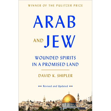 Arab and Jew : Wounded Spirits in a Promised Land - Adult Arab